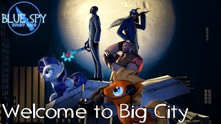Blue Spy - Welcome to Big City