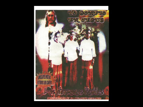 Las Hermanas Robles - Meditar en jesus