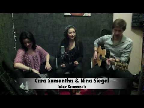 Price Tag - Jessie J (acoustic cover) - Cara Samantha, Nina Siegel, Iakov Kremenskiy