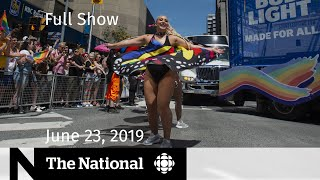 WATCH LIVE: The National for June 23, 2019