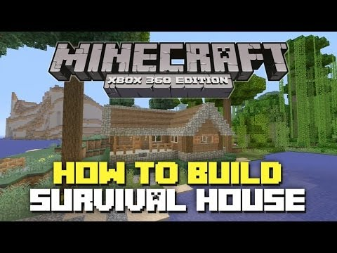 Minecraft Xbox 360: How to Build: Simple Survival House!
