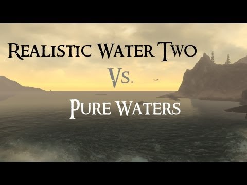 Skyrim Mod Comparison - Realistic Water Two Vs. Pure Waters