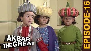 Akbar The Great - Episode 16 l Akbar Ka Bachpan