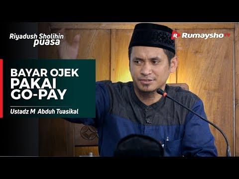 Bayar Ojek Pakai Go-Pay - Ustadz M Abduh Tuasikal