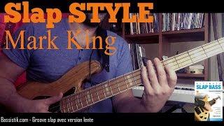 Slap style lesson - Mark King
