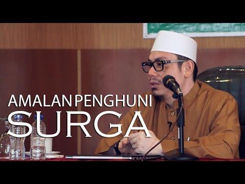 Dauroh Sakinah : Amalan Penghuni Surga (Sesi 2) - Ustadz Ahmad Zainuddin, Lc.