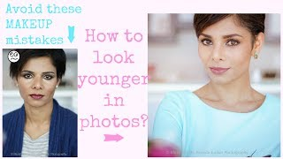 HOW TO LOOK YOUNGER IN PHOTOS- MAKEUP FOR PHOTOGRAPHY