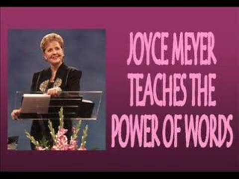 Joyce Meyer- The Power of Words