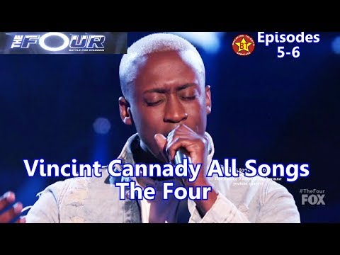 Vincint Cannady All Performances All Songs with Background Story The Four Season 1 Episodes 5-6