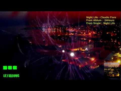 Night Life - Claudio Fiore - Ultrasonic Music Germany - Trance