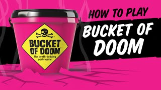 How to play: Bucket of Doom - The Death Dodging Party Game