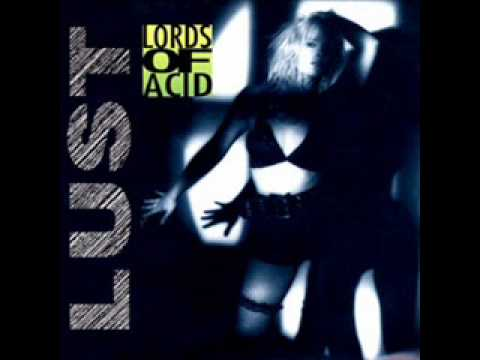 Lords Of Acid - I Must Increase my Bust