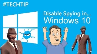 Disable Windows 10 Spying - Privacy & Security