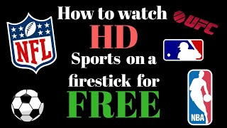 How to get live HD sports on a firestick for free 2018