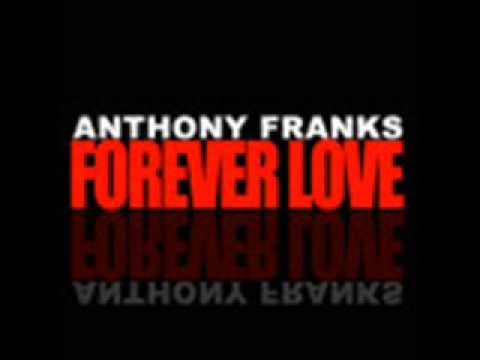 Anthony Franks - Forever Love (NEW RNB SONG MARCH 2015) (Snippet)