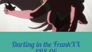 "Anime ""Darling in the FrankXX 06 Sub indo"