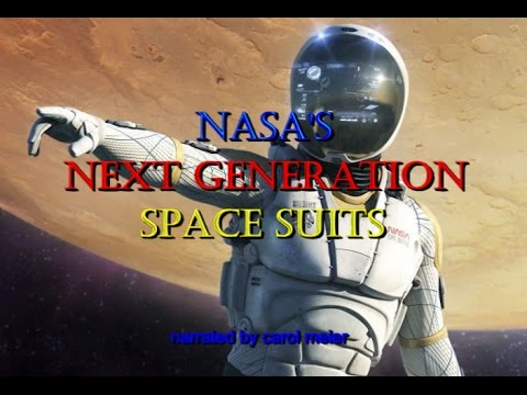 NASA's Next Generation Space Suits