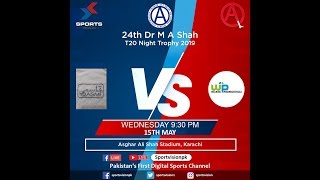 24th AO Clinic Dr M. A Shah Night Trophy 2019 Sparco Paints vs Pakistan Air Force