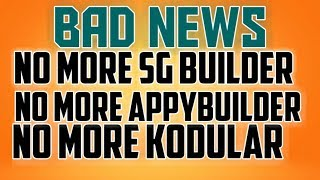 No More Appybuilder Sg builder And kodular Of Topic