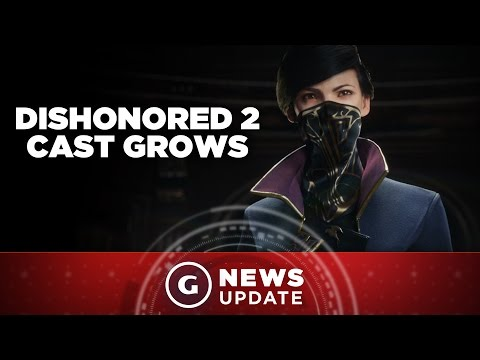 Dishonored 2's Cast Includes Game of Thrones and Daredevil Actors - GS News Update