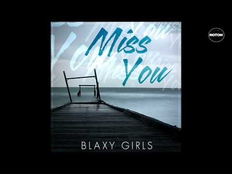 Sonerie telefon » Blaxy Girls – Miss You