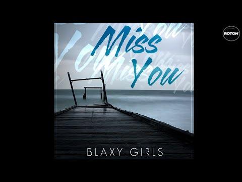 Sonerie telefon » Blaxy Girls – Miss You