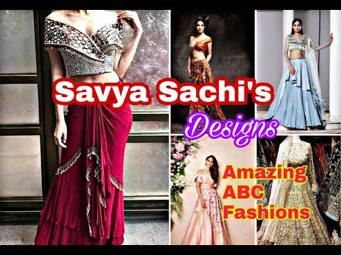 SavyaSachi's Creative Fashion Designer wear Collection