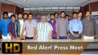 Red Alert - 'Red Alert' Movie Team  Press Meet