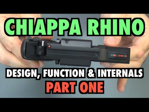 Chiappa Rhino: Design. Function & Internals (Pt.1)