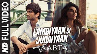 Lambiyaan Si Judaiyaan HD Video Song Raabta Sushant Rajput, Kriti Sanon Arijit Singh