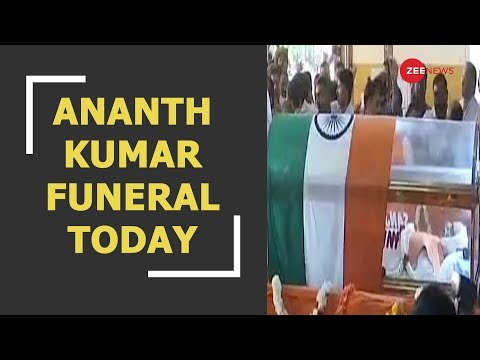 Ananth Kumar to be cremated with full state honours in Bengaluru today