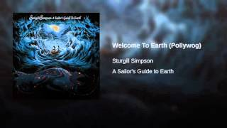 Sturgill Simpson Welcome To Earth (Pollywog)