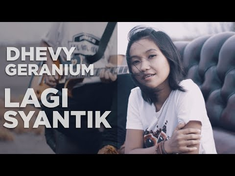 Lagi Syantik - Reggae Cover By Dhevy Geranium