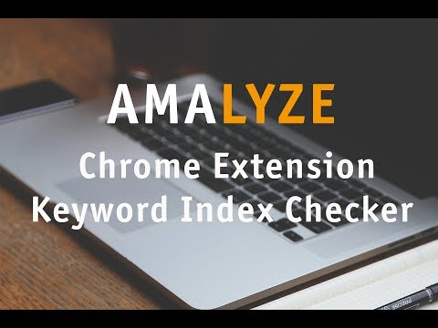 Amazon Keyword Index Checker - AMALYZE Chrome Extension Screencast