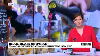 France's love/hate relationship with Beaujolais nouveau!