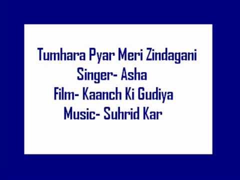 Tumhara Pyar Meri Zindagani Ka Sahara Hai- Asha (kanch Ki Gudiya) video