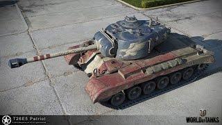 "WoT: Тест драйв нового прем танка T26E5 ""Патриот"" (тяжелый танк) - сервер США"