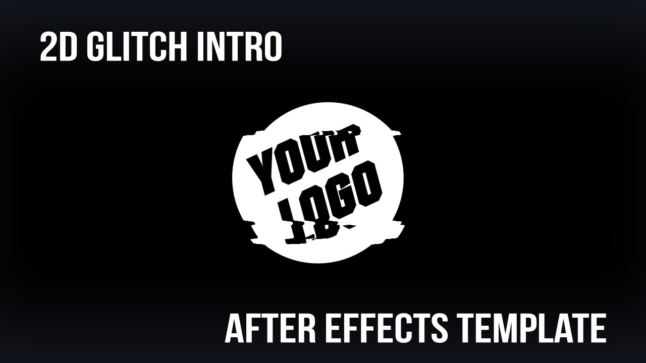 2d glitch intro after effects template for hire youtube for After effects youtube intro