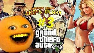 Annoying Orange Plays - GTA V #3