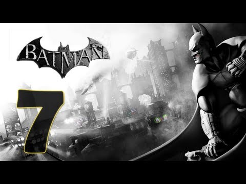 Batman Arkham City: Modo Historia Gameplay - Parte 7 [HD] (X360/PS3/PC)