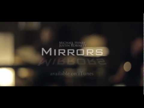 Mirrors - Justin Timberlake - Michael Henry & Justin Robinett