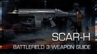 SCAR-H : Battlefield 3 Weapon Guide, Gameplay & Gun Review
