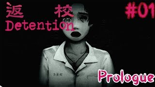 Everyone Is Alone | Let's Play DETENTION Horror Adventure Gameplay Walkthrough | #01