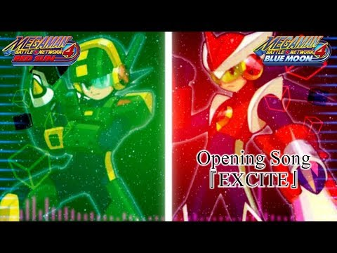 Megaman Battle Network 4 Red Sun And Blue Moon Opening 4: EXCITE