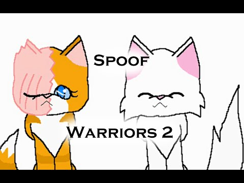 Warrior Cats Spoofs Two