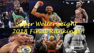OFFICIAL FINAL 2018 SUPER WELTERWEIGHT WORLD BOXING RANKINGS!!