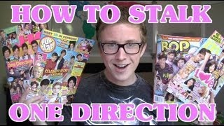 HOW TO: Stalk One Direction | Tyler Oakley
