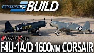 FlightLine RC F4U-1A/D 1600mm Corsair - Build Video - Motion RC