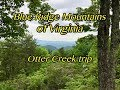 Otter Creek Trip on the Blue Ridge Parkway