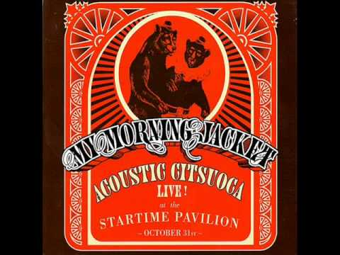 My Morning Jacket - Golden Acoustic Live
